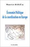 Economie politique de la coordination en Europe