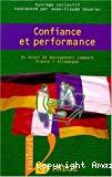 Confiance et performance. Un essai de management comparé France/Allemagne.
