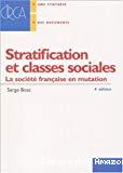 Stratification et classes sociales. La société française en mutation.