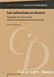 Les collections en devenir