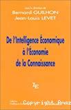 De l'intelligence économique à l'économie de la connaissance.