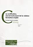 La certification, nouvel instrument de la relation formation-emploi