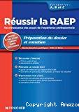 Réussir la RAEP : reconnaissance des acquis de l'expérience professionnelle