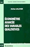 Econométrie avancée des variables qualitatives.