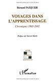 Voyages dans l'apprentissage. Chroniques 1965-2002.