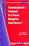 Transdisciplinarité : fondement de la pensée managériale anglo-saxonne ?