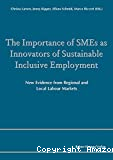The Importance of SMEs as Innovators of Sustainable Inclusive Employment