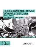La Polarisation de l'emploi en France