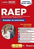 RAEP Reconnaissance des acquis de l'expérience professionnelle, concours et examens catégories A, B et C - Dossier et entretien