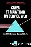 Créer et maintenir un site web. Cours INRIA, 28 septembre - 2 octobre 1998, Pau.