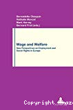 Wage and welfare. New perspectives on employment and social rights in Europe.