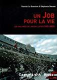 Un Job pour la vie. Les salariés de Job en lutte (1995-2001).