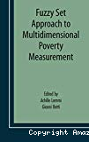 Fuzzy set approach to multidimensional poverty measurement.