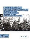 Filles + Sciences = une équation impossible ?