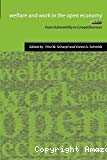 Welfare and work in the open economy. Volume 1 : from vulnerability to competitiveness. Volume 2 : diverse responses to common challenges.