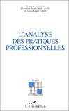 L'analyse des pratiques professionnelles.