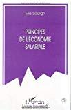 Principes de l'économie salariale : conditions d'un fonctionnement harmonieux dans une perspective économique et de justice sociale.
