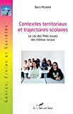 Contextes territoriaux et trajectoires scolaires