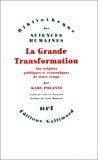 La grande transformation. Aux origines politiques et économiques de notre temps.