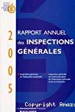 Rapport annuel des inspections générales 2005.