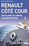 Renault côté cour : un salarié au conseil d'administration.
