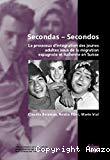 Secondas-Secondos. Le processus d'intégration des jeunes adultes issus de la migration espagnole et italienne en Suisse.