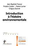 Introduction à l'histoire de l'environnement