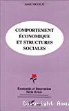 Comportement économique et structures sociales.