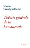 Théorie générale de la bureaucratie.