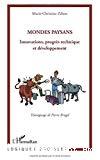Mondes paysans. Innovations, progrès technique et développement