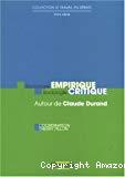 Sociologie empirique, sociologie critique. Autour de Claude Durand.