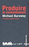 Produire le consentement