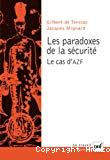 Les paradoxes de la sécurité