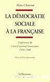 La démocratie sociale à la française. L'expérience du Conseil national économique, 1924-1940.