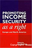 Promoting income security as a right : Europe and North America.
