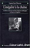 L'inégalité à la chaîne. La division sexuée du travail dans l'industrie métallurgique en France et en Angleterre (1914-1939).