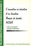 L'innovation en éducation et en formation. Banque de données NOVA