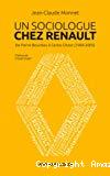 Un sociologue chez Renault
