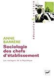 Sociologie des chefs d'établissement : les managers de la République.