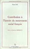 Contribution à l'histoire du mouvement social français.