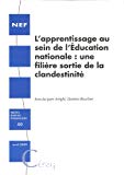 L'apprentissage au sein de l'Education nationale : une filière sortie de la clandestinité
