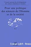 Pour une politique des sciences de l'Homme et de la société. Recueil des travaux 1998-2000