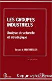 Les groupes industriels