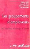 Les groupements d'employeurs. Une innovation économique et sociale.