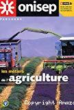 Les métiers de l'agriculture.