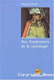Aux fondements de la sociologie.