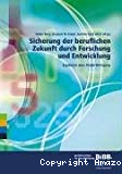 Sicherung der beruflichen Zukunft durch Forschung und Entwicklung. Ergebnisse einer Delphi-Befragung.