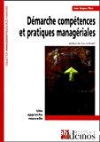 Démarche compétences et pratiques managériales : une approche nouvelle.