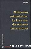 Universitas calamitatum : le livre noir des réformes universitaires.
