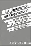 La démocratie en organisation